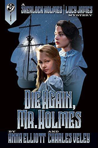 Die Again, Mr. Holmes